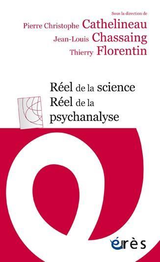 REEL DE LA SCIENCE, REEL DE LA PSYCHANALYSE