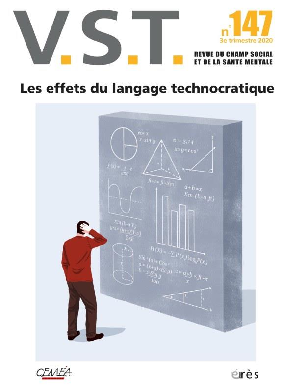 REVUE VST N.147  -  3E TRIMESTRE 2020  -  LES EFFETS DU LANGAGE TECHNOCRATIQUE