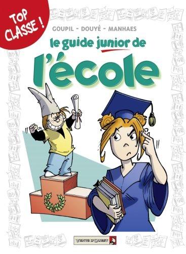 LE GUIDE JUNIOR DE L'ECOLE GOUPIL/DOUYE/MANHAES VENTS D'OUEST