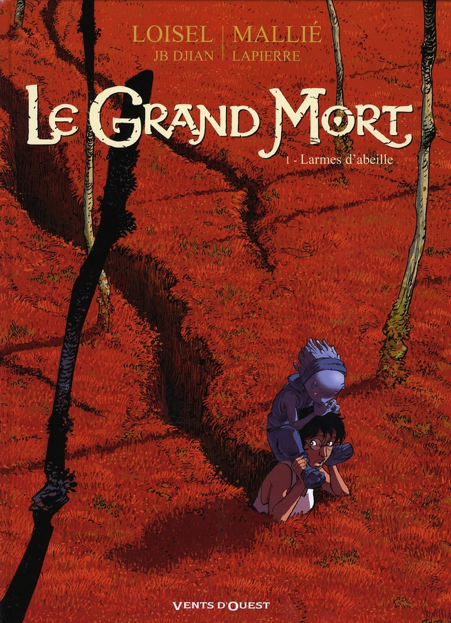 LE GRAND MORT - TOME 01 - LARM LOISEL/DJIAN/MALLIE VENTS D-OUEST