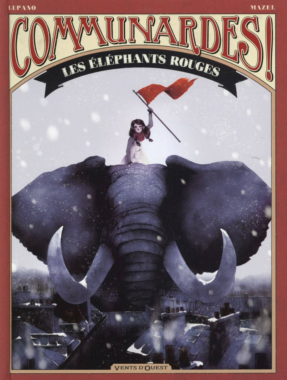 COMMUNARDES !  -  LES ELEPHANTS ROUGES