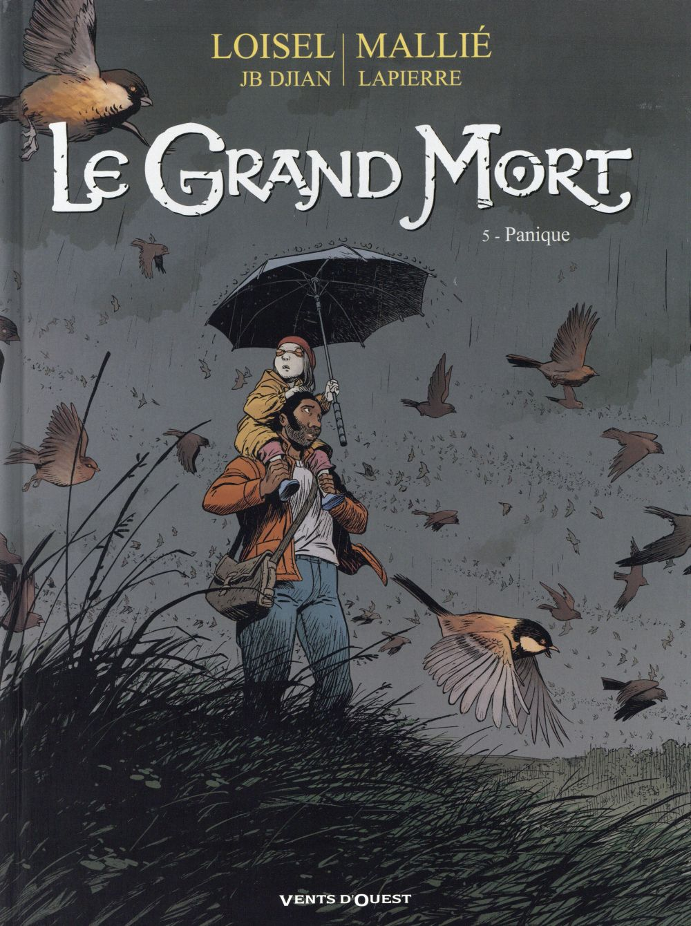 LE GRAND MORT T.5  -  PANIQUE