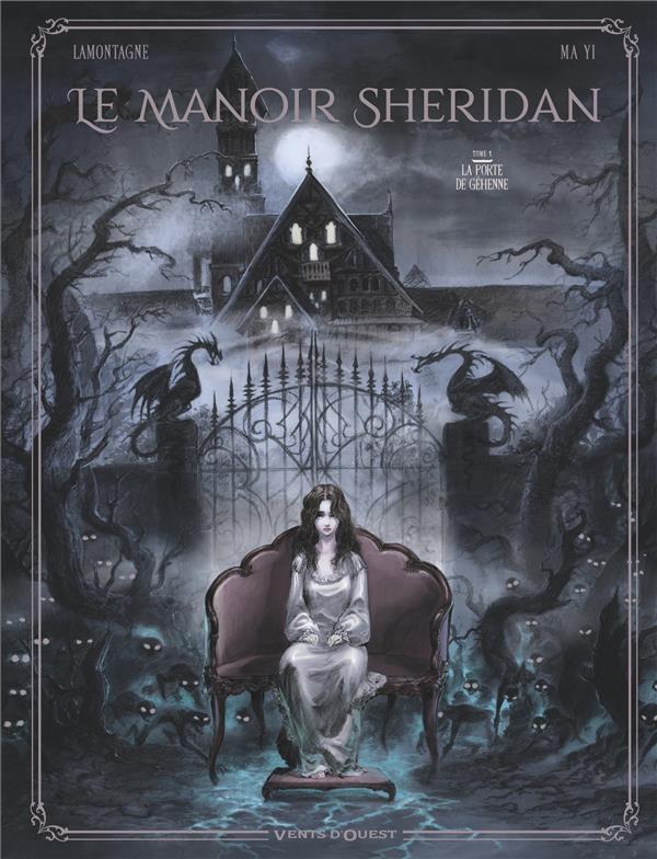 LE MANOIR SHERIDAN T.1  -  LA PORTE DE GEHENNE LAMONTAGNE, JACQUES  VENTS D'OUEST