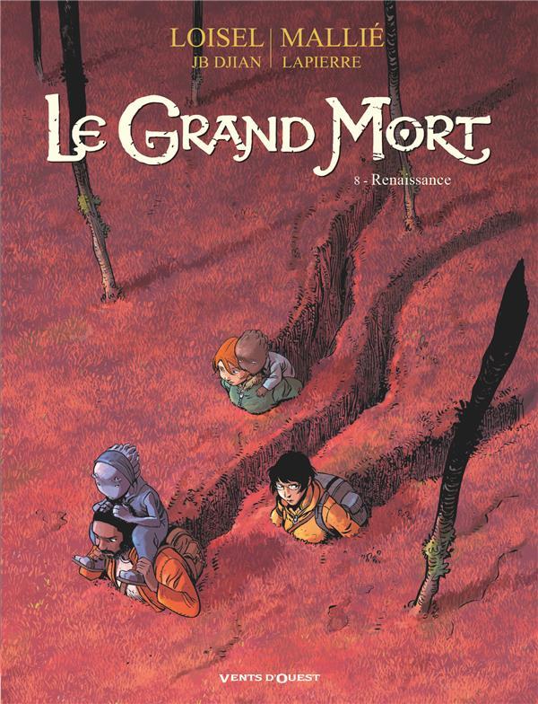 LE GRAND MORT T.8  -  RENAISSANCE
