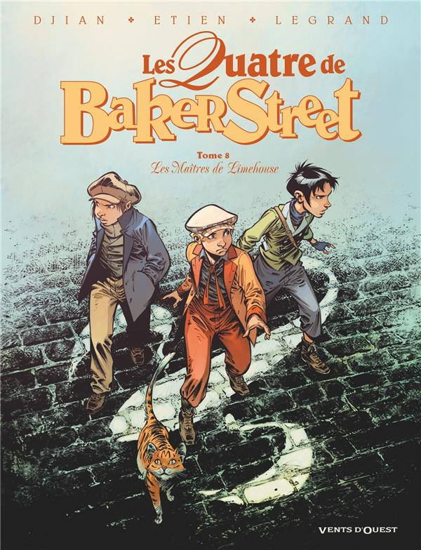 DJIAN+LEGRAND+ETIEN - LES QUATRE DE BAKER STREET T.8  -  LES MAITRES DE LIMEHOUSE