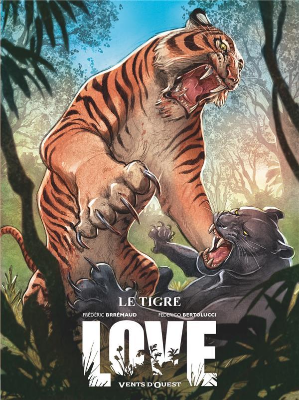 LOVE T.1  -  LE TIGRE