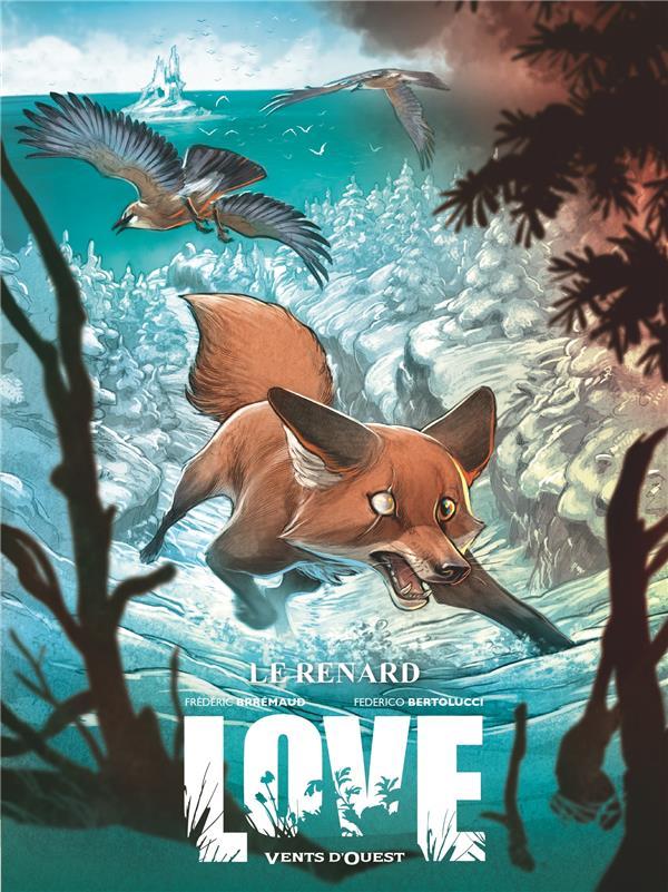 LOVE T.2  -  LE RENARD