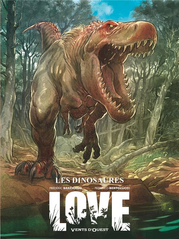 LOVE T.4  -  LE DINOSAURE