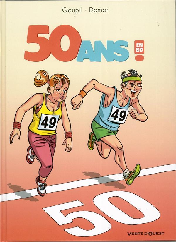 50 ANS EN BD ! GOUPIL/DOMON VENTS D'OUEST