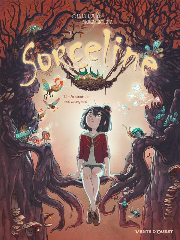 SORCELINE T.3  -  AU COEUR DE MES ZOORIGINES