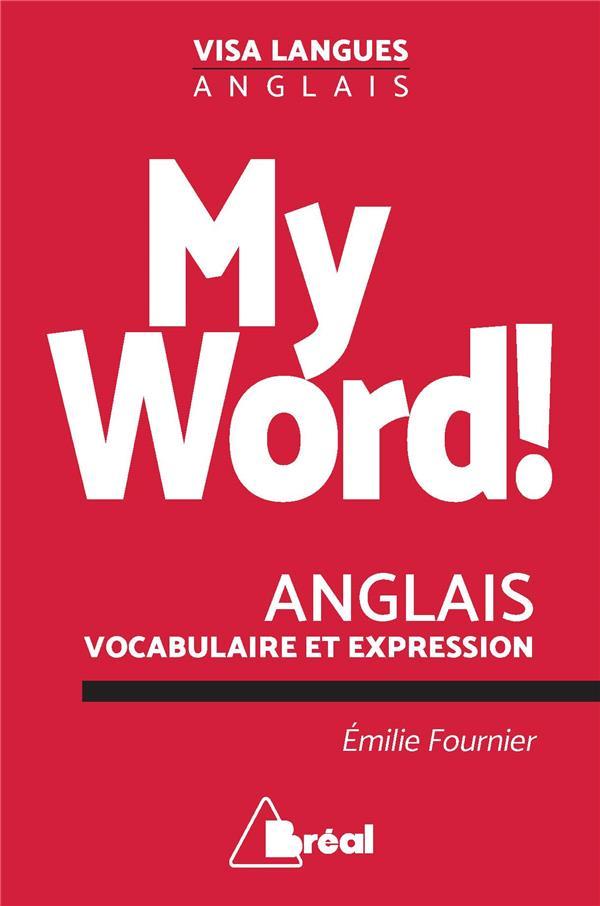 MY WORD ! ANGLAIS VOCABULAIRE ET EXPRESSION