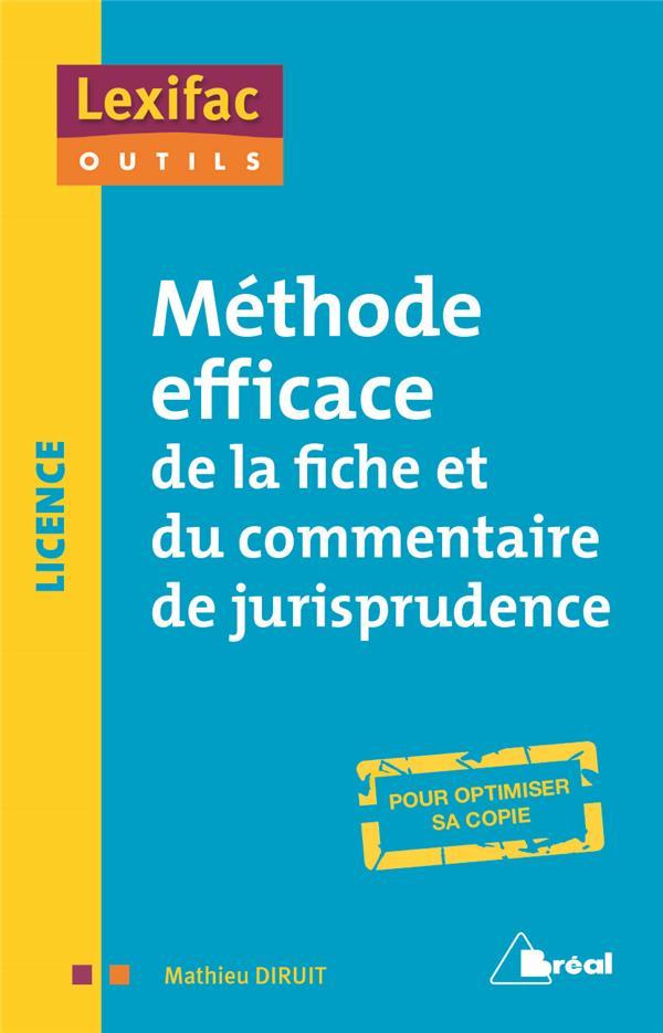 METHODE EFFICACE DE LA FICHE ET DU COMMENTAIRE DE JURISPRUDENCE