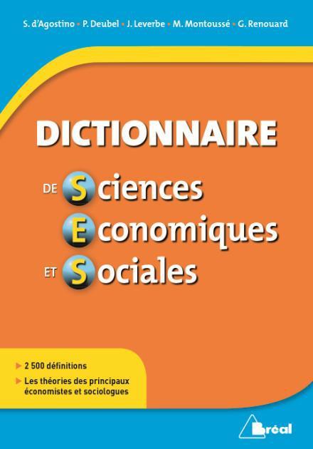 DICTIONNAIRE DE SCIENCES ECONOMIQUES ET SOCIALES MONTOUSSE MARC BREAL
