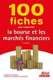 100 FICHES POUR COMPRENDRE LA BOURSE ET LES MARCHES FINANCIERS (7E EDITION) COLLECTIF BREAL