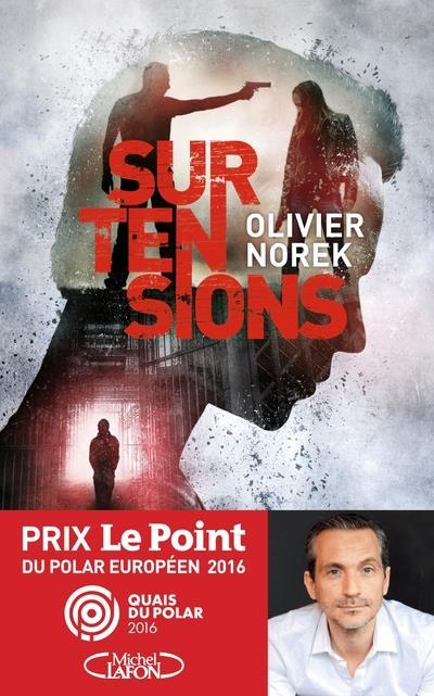 Norek Olivier - SURTENSIONS