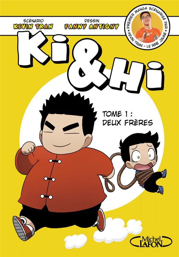 KI & HI - TOME 1 DEUX FRERES Antigny Fanny M. Lafon