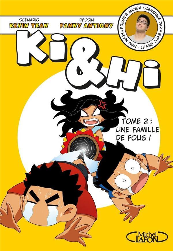 KI & HI - TOME 2 UNE FAMILLE D TRAN/ANTIGNY MICHEL LAFON