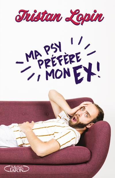 MA PSY PREFERE MON EX  MICHEL LAFON
