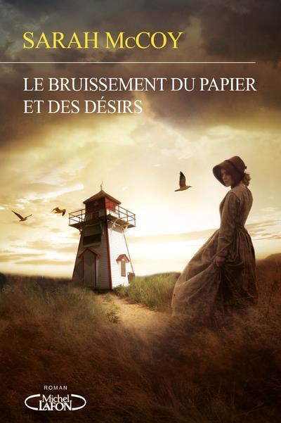 LE BRUISSEMENT DU PAPIER ET DES DESIRS MCCOY SARAH MICHEL LAFON
