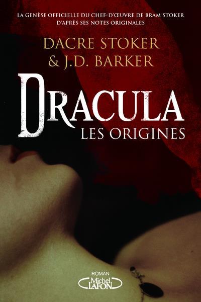 DRACULA - LES ORIGINES STOKER/BARKER MICHEL LAFON