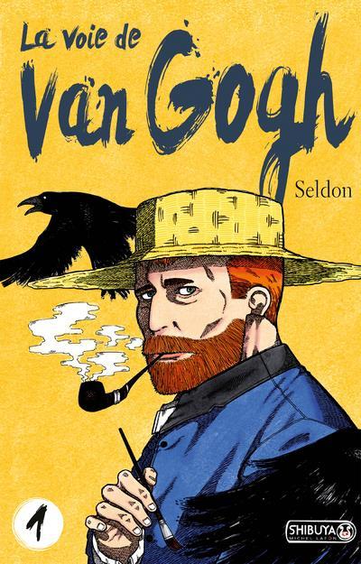 LA VOIE DE VAN GOGH - TOME 1 SELDON MICHEL LAFON