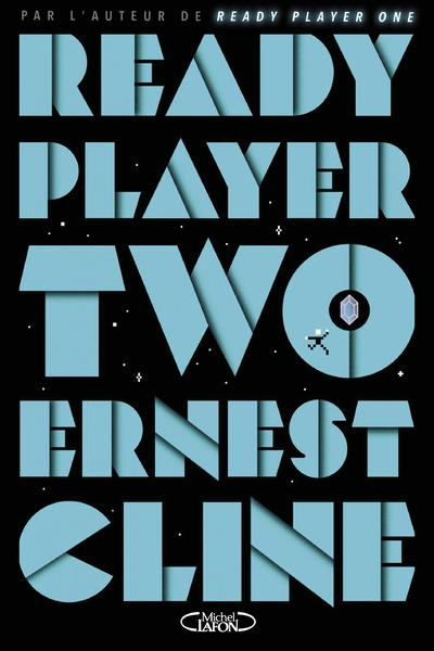 READY PLAYER TWO CLINE, ERNEST MICHEL LAFON