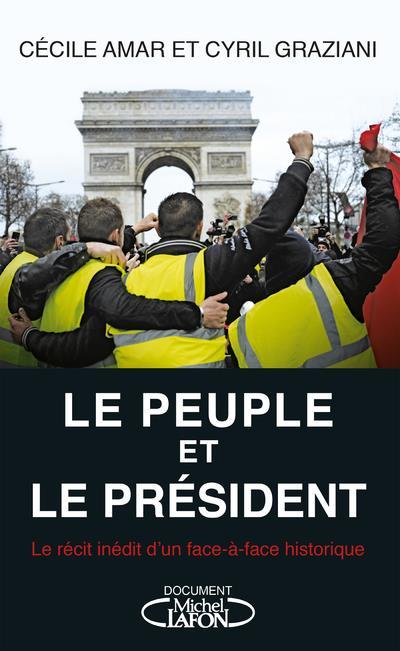 LE PEUPLE ET LE PRESIDENT