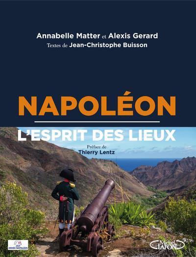 NAPOLEON, L'ESPRIT DES LIEUX BUISSON/MATTER MICHEL LAFON