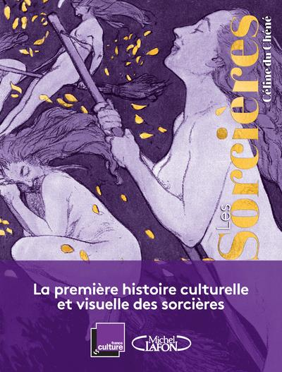 LES SORCIERES FRANCE CULTURE MICHEL LAFON