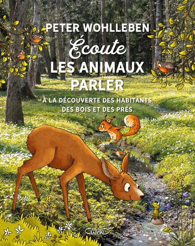 ECOUTE LES ANIMAUX PARLER WOHLLEBEN, PETER MICHEL LAFON