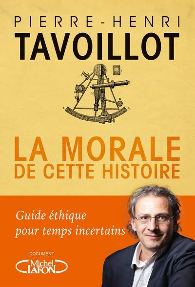 LA MORALE DE CETTE HISTOIRE