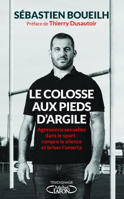 LE COLOSSE AUX PIEDS D'ARGILE