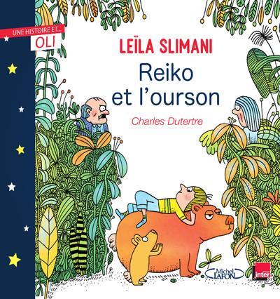 REIKO ET L'OURSON SLIMANI, LEILA  MICHEL LAFON