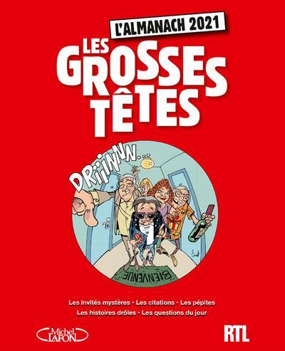 L'ALMANACH DES GROSSES TETES (EDITION 2021) RTL/RUQUIER MICHEL LAFON