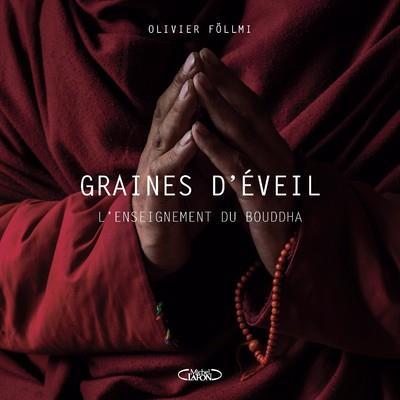 GRAINES D'EVEIL  -  L'ENSEIGNEMENT DE BOUDDHA