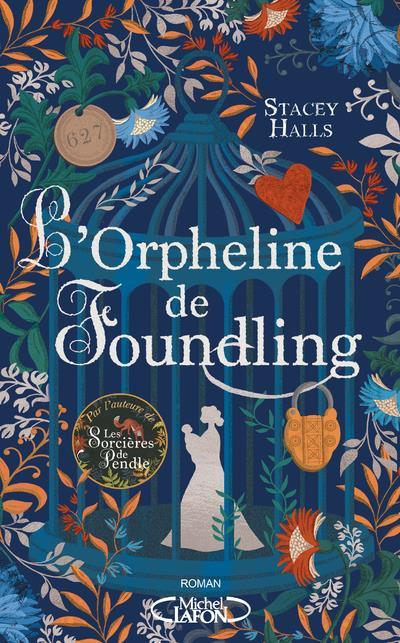 L'ORPHELINE DE FOUNDLING HALLS, STACEY MICHEL LAFON