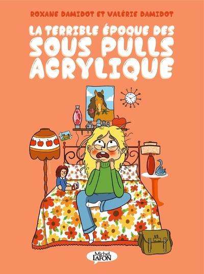 LA TERRIBLE EPOQUE DES SOUS-PULLS ACRYLIQUE -