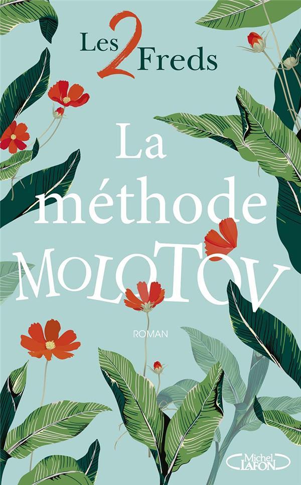 LA METHODE MOLOTOV