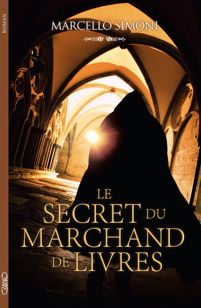LE SECRET DU MARCHAND DE LIVRES SIMONI, MARCELLO MICHEL LAFON