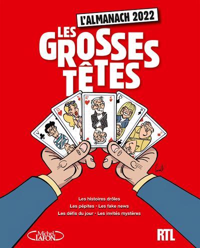 L'ALMANACH DES GROSSES TETES (EDITION 2022) RUQUIER, LAURENT MICHEL LAFON
