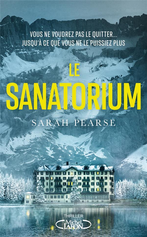 LE SANATORIUM PEARSE, SARAH MICHEL LAFON