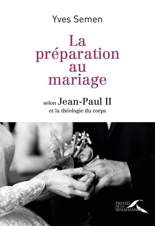 LA PREPARATION AU MARIAGE