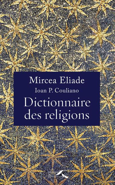 Couliano Ioan Peter - DICTIONNAIRE DES RELIGIONS