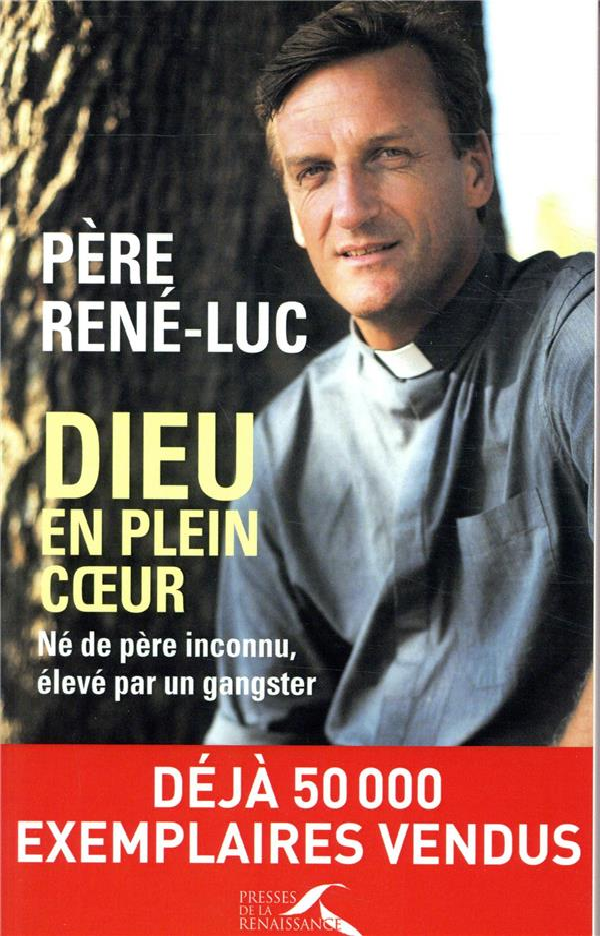 DIEU EN PLEIN COEUR (EDITION ACTUALISEE)  PRESSES RENAISS