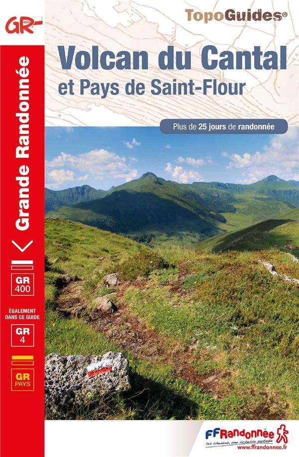 VOLCAN DU CANTAL  -  PAYS DE SAINT-FLOUR  HAUTE-AUVERGNE COLLECTIF FFRP