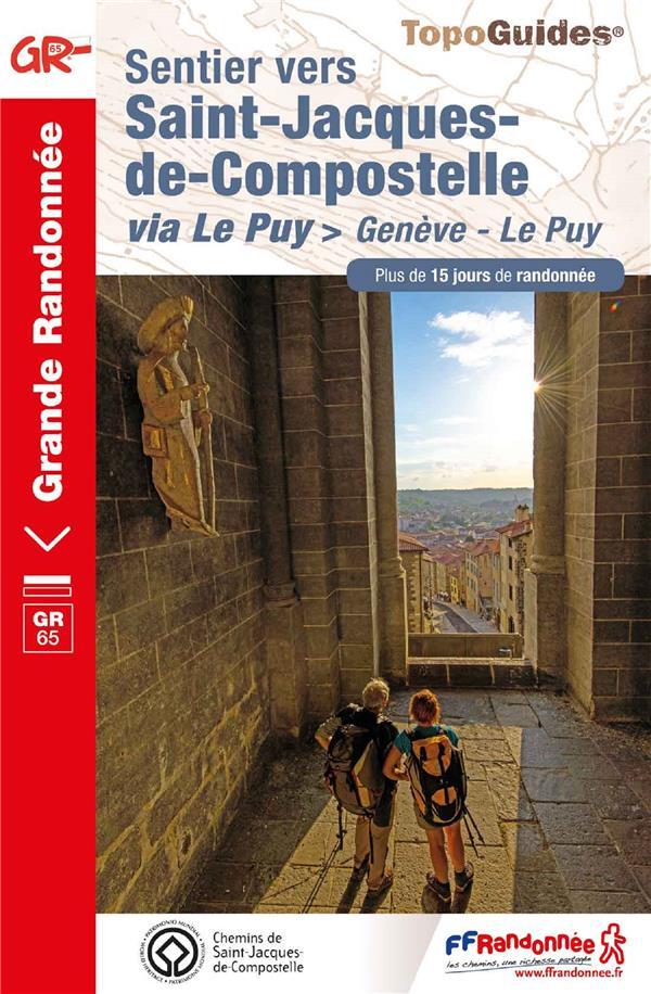 SENTIER VERS SAINT-JACQUES-DE-COMPOSTELLE : GENEVE - LE PUY - REF 650