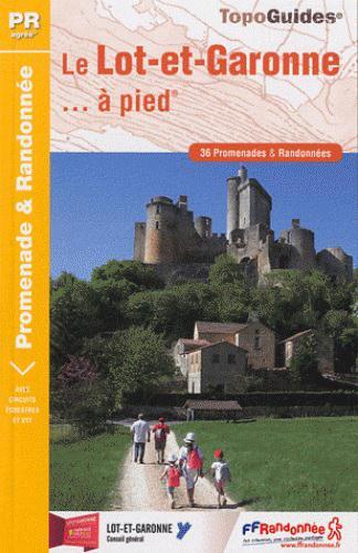 LOT-ET-GARONNE A PIED  -  47 - PR - D047 (EDITION 2012) COLLECTIF FFRP