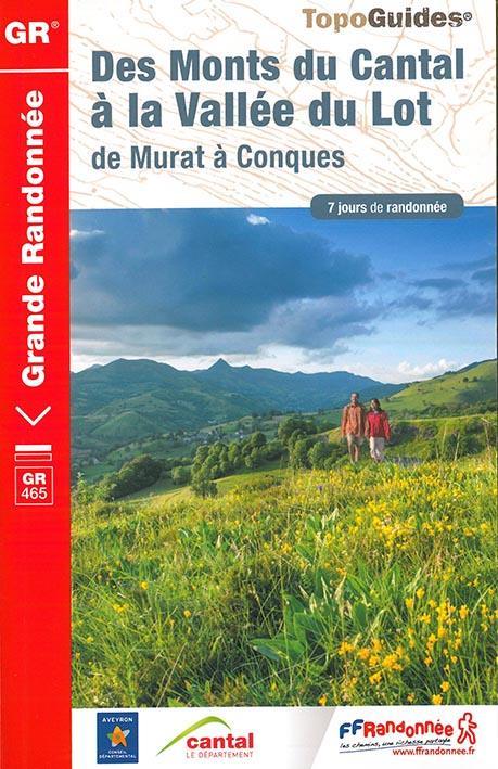 MONTS DU CANTAL A VALLEE DU LOT COLLECTIF Fédération française de la randonnée