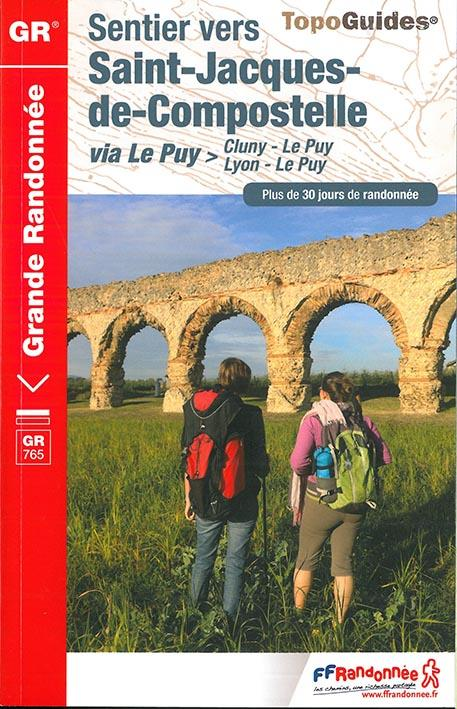 SENTIER VERS SAINT-JACQUES-DE-COMPOSTELLE > CLUNY - LE PUY  LYON - LE PUY COLLECTIF FFRP