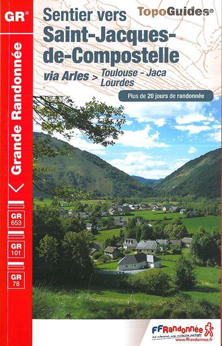 SAINT JACQUES TOULOUSE-JACA 2017-31-32-65-64-ESP-GR-6534  Fédération française de la randonnée
